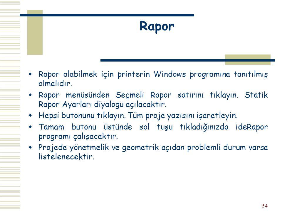 54 Rapor  Rapor alabilmek için printerin Windows programına tanıtılmış olmalıdır.  Rapor menüsünden Seçmeli Rapor satırını tıklayın. Statik Rapor Ay