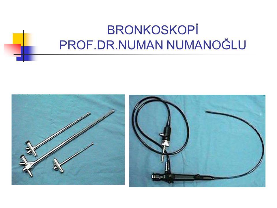 Başarılı bronkoskopi için • En önemli nokta hastanın uygulanacak işlemin gerekliliğine inandırılmasıdır.
