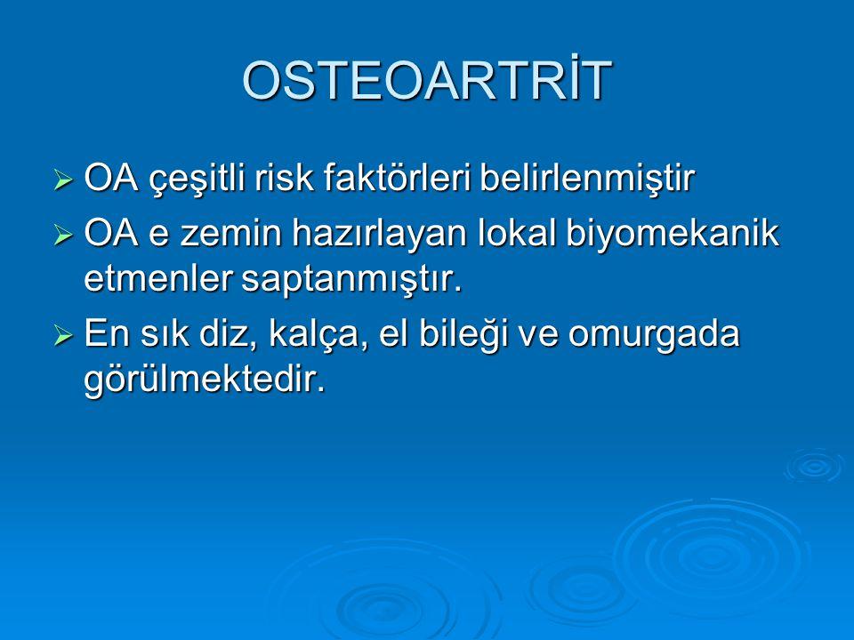 ACR KRİTERLERİ KALÇA (KLİNİK ve RADYOLOJİK)  Bir önceki ayın çoğu günlerinde kalça ağrısı  ESR 20mm/saat veya altında olacak  Femur ve/veya asetabulumda (radyografik olarak) osteofitler  Radyografik olarak kalça eklem aralığında daralma •1,2,3 veya 1,2,4 veya 1,3,4 varsa OA