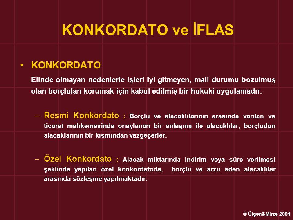 KONKORDATO ve İFLAS •KONKORDATO Elinde olmayan nedenlerle işleri iyi gitmeyen, mali durumu bozulmuş olan borçluları korumak için kabul edilmiş bir hukuki uygulamadır.