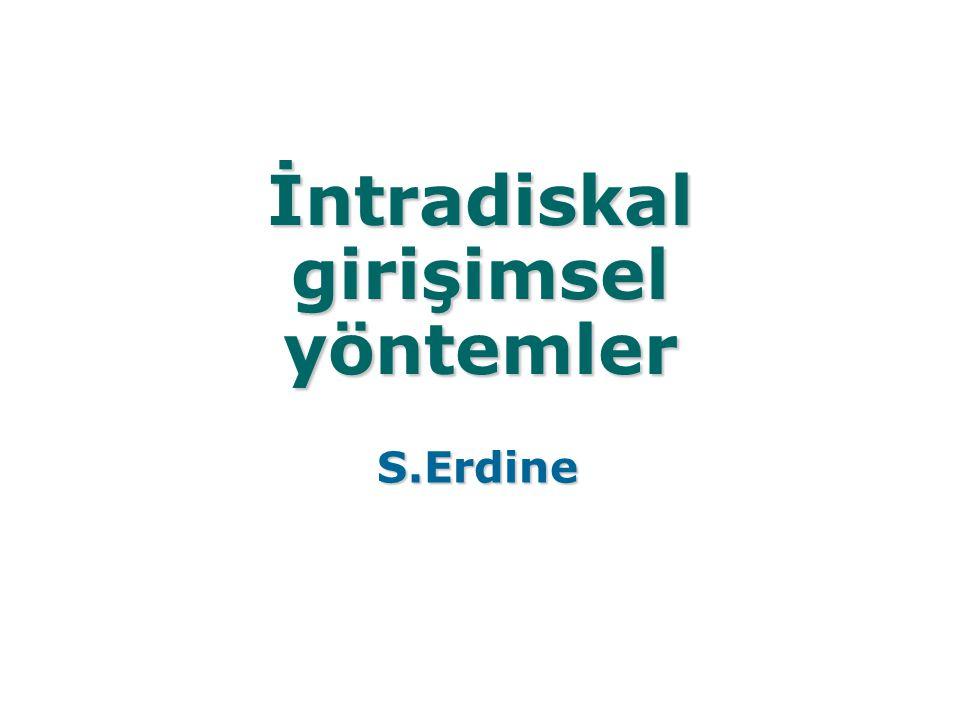İntradiskal girişimsel yöntemler S.Erdine
