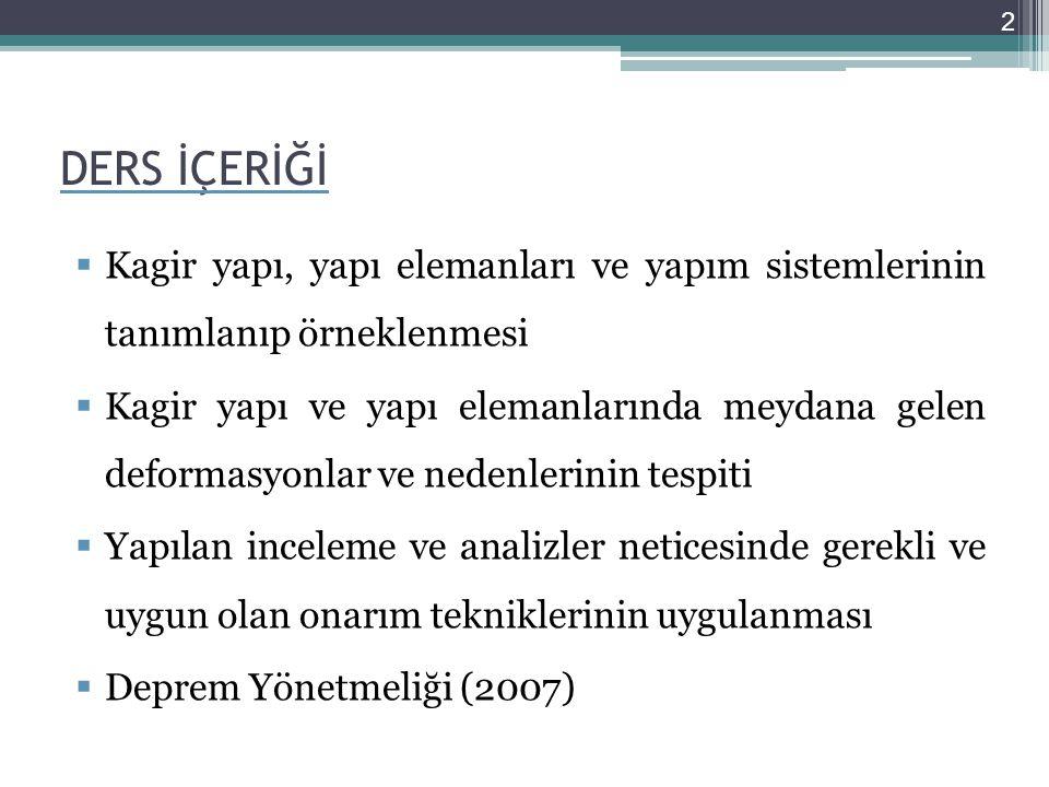 KAGİR (YIĞMA) YAPILARDA YALITIM ISI ETKİSİNE KARŞI YALITIM Türkiye'nin çeşitli bölgeleri için uygulanacak yapıların yapı elemanlarına ait en az ısı iletim katsayıları ve dirençlerine ilişkin değerler bir tablo halinde toplanmıştır.