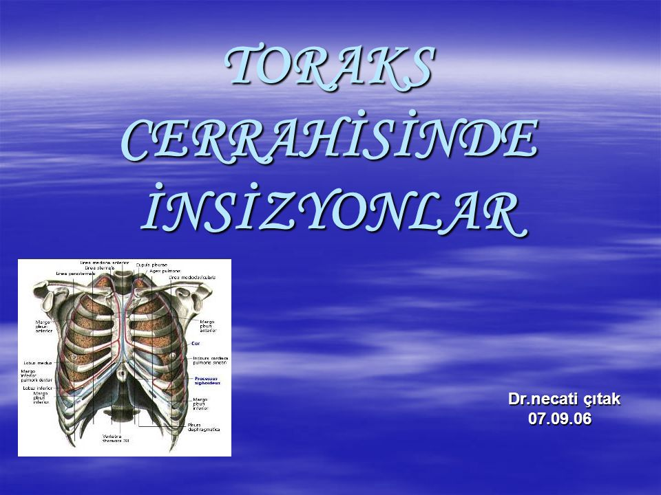 En sık kullanılan toraks kesileri  Posterolateral torakotomi  Median sternotomi  Aksiller torakotomi  Anterior mediastinotomi/torakotomi  Bilateral transvers torakosternotomi  Video yardımlı torakoskopik cerrahi için küçük insizyonlar  Hastalığa özgü insizyonlar