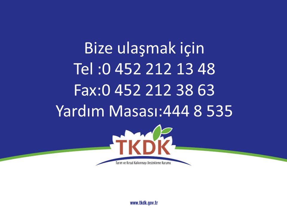 Bize ulaşmak için Tel :0 452 212 13 48 Fax:0 452 212 38 63 Yardım Masası:444 8 535