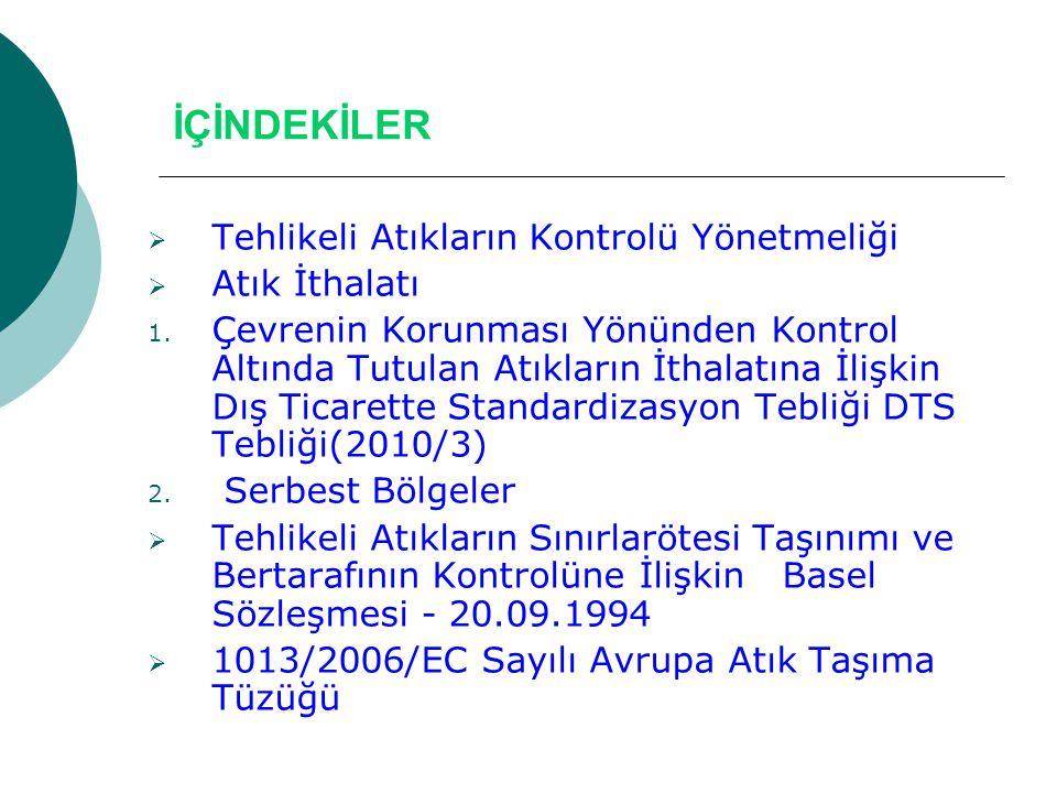 Türkiye içinde Atık Taşımacılığı Tehlikeli Atıkların Kontrolü Yönetmeliğine göre;  Bakanlık  Mülki Amirler  Mahalli İdareler  Atık üreticileri  Bertarafçıların Sorumlulukları bulunmaktadır.