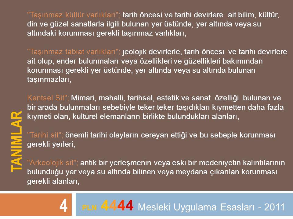 TANIMLAR 4 PLN 4444 Mesleki Uygulama Esasları - 2011