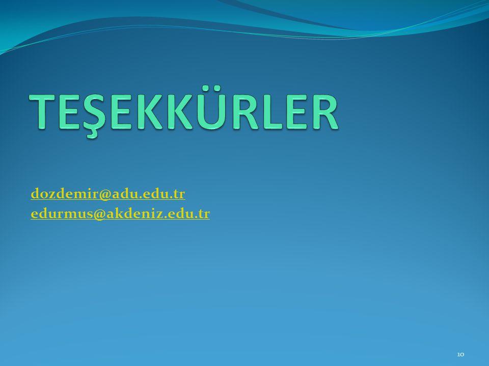 dozdemir@adu.edu.tr edurmus@akdeniz.edu.tr 10