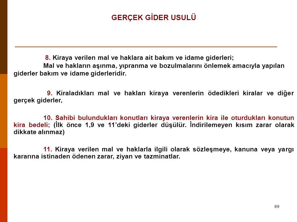 89 GERÇEK GİDER USULÜ 8.