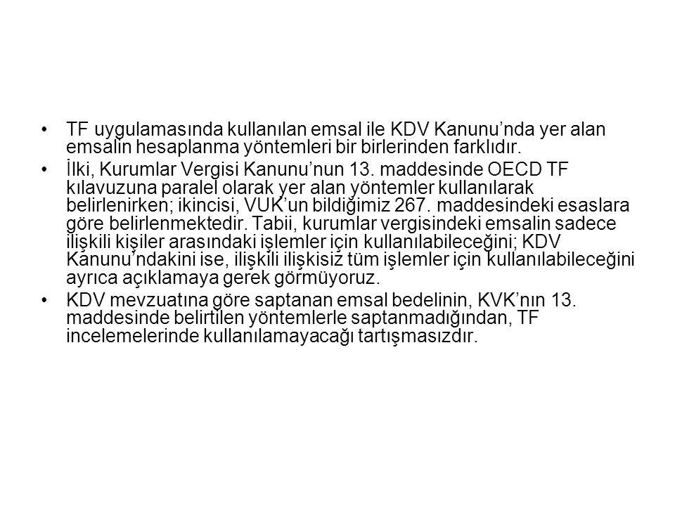 •TF uygulamasında kullanılan emsal ile KDV Kanunu'nda yer alan emsalin hesaplanma yöntemleri bir birlerinden farklıdır.