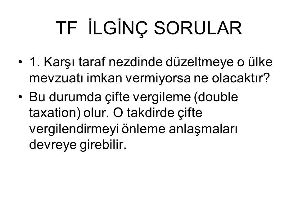 TF İLGİNÇ SORULAR •1.