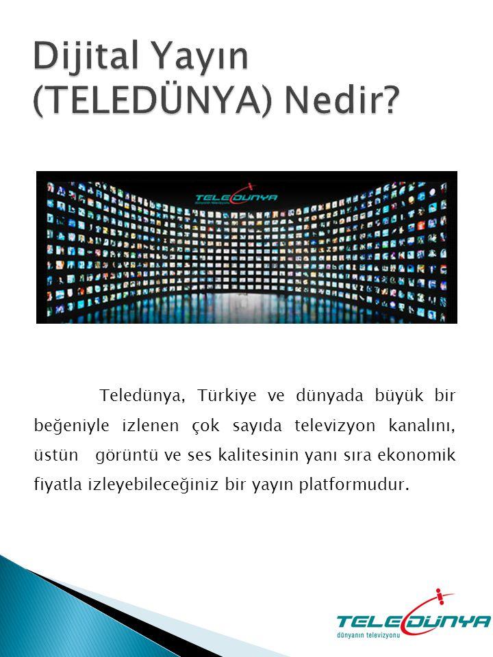 Teledünya, Türkiye ve dünyada büyük bir beğeniyle izlenen çok sayıda televizyon kanalını, üstün görüntü ve ses kalitesinin yanı sıra ekonomik fiyatla izleyebileceğiniz bir yayın platformudur.
