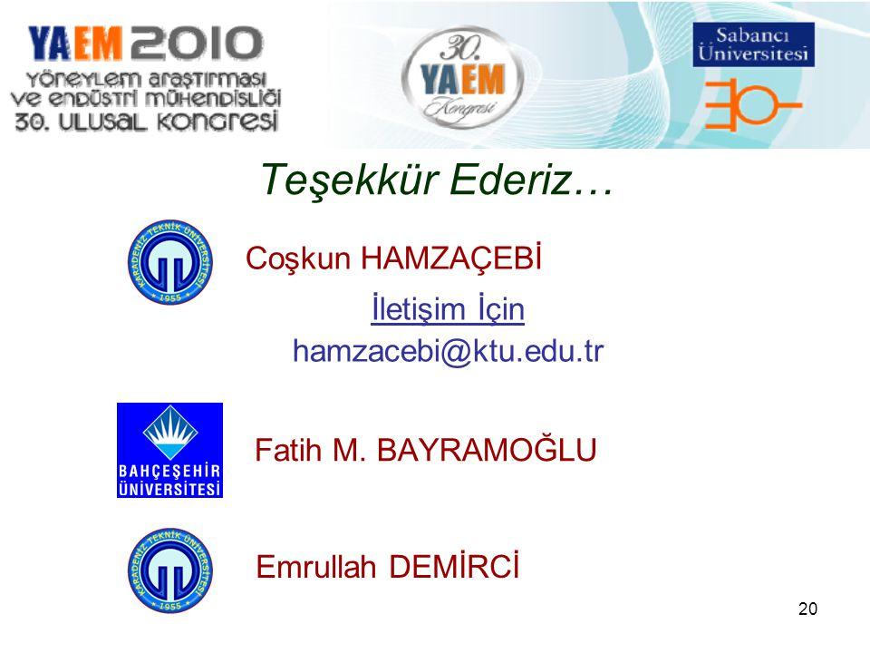20 Teşekkür Ederiz… Fatih M.