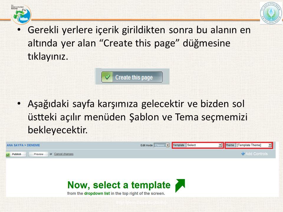 """• Gerekli yerlere içerik girildikten sonra bu alanın en altında yer alan """"Create this page"""" düğmesine tıklayınız. • Aşağıdaki sayfa karşımıza gelecekt"""