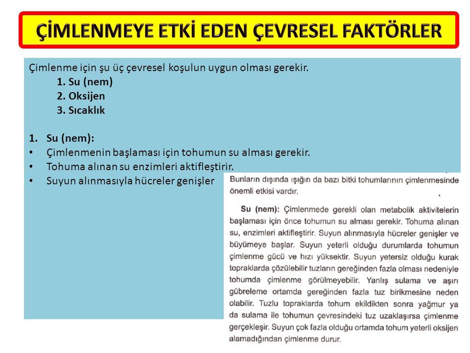 Bitkilerde meydana gelen, I.Eşeyli çoğalma II. Enine kalınlaşma III.