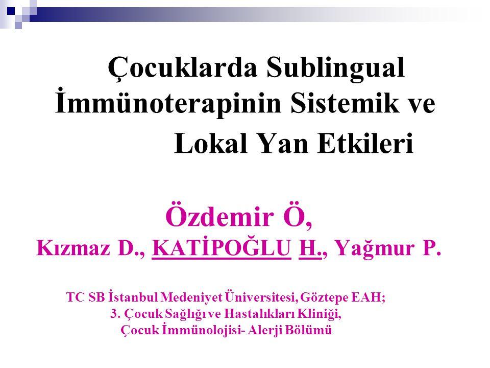 Sublingual İmmünoterapi (SLIT)  SLIT, erişkinlerin mevsimsel alerjik rino- konjonktivit tedavisinde etkindir ve iyi tolere edilir.