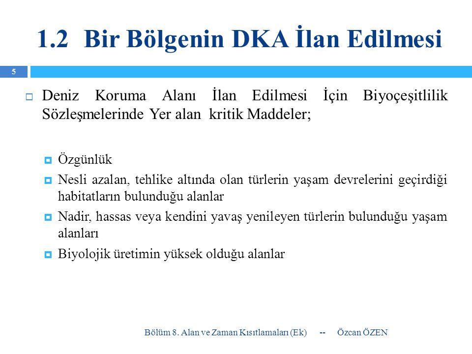3.Ülkemizde Zaman Yasakları Hamsi; Marmara ve Karadeniz'de gırgır ile 16.00 ile 08.00 saatleri arasında serbest.