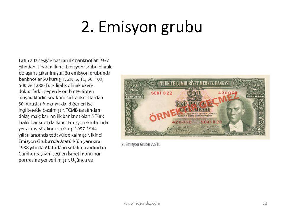 2. Emisyon grubu www.hozyildiz.com22