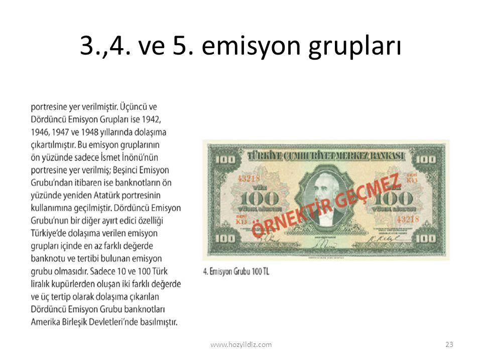3.,4. ve 5. emisyon grupları www.hozyildiz.com23