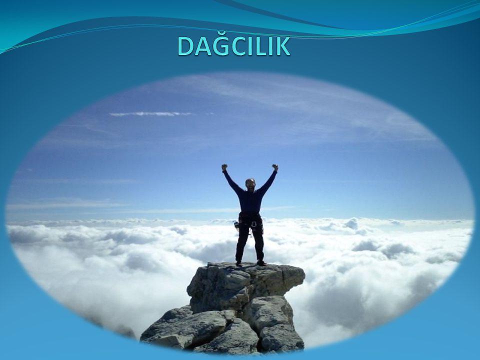 DAĞCILIK  Türkiye, farklı yüksekliklerde, zengin jeomorfolojik ve tektonik yapıya sahip, flora ve faunası olan ormanlara ve siluete sahip, zengin av ve yaban hayatı olan dağlarıyla hem kış turizmi hem de dağ yürüyüşü ve tırmanışları için dağcılık sporunu sevenlere olağanüstü çekici ve ilginç olanaklar sunar.