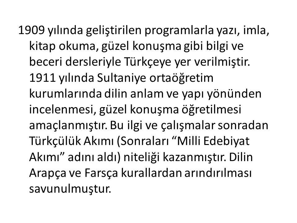 Bu hareket Türkçe yi oldukça sadeleştirmiş ve özleştirmiştir.