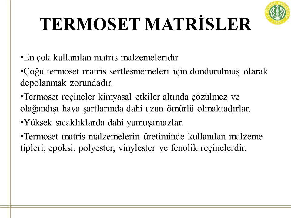 TERMOSET MATRİSLER • En çok kullanılan matris malzemeleridir. • Çoğu termoset matris sertleşmemeleri için dondurulmuş olarak depolanmak zorundadır. •