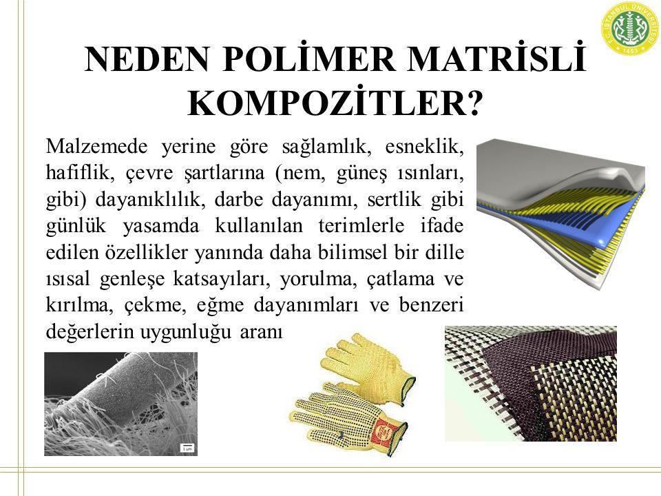 POLİMER MATRİSLİ KOMPOZİTLER • Polimer kompozitler, iki ana kategoride incelenebilir.