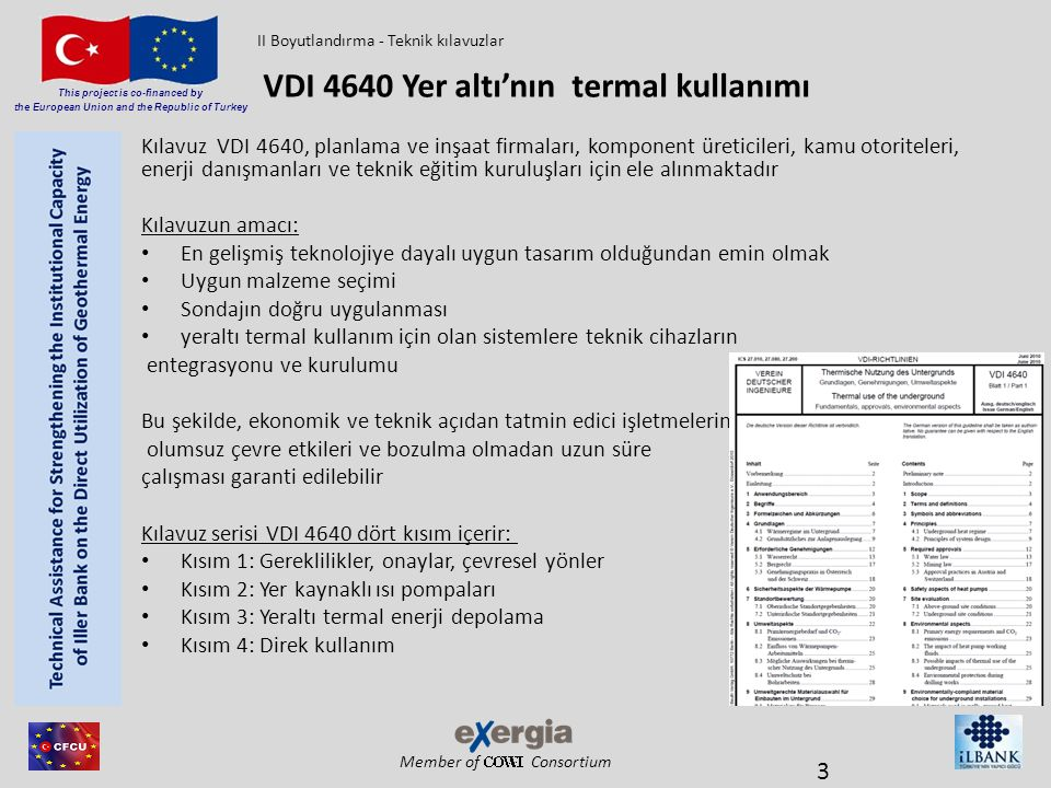 Member of Consortium This project is co-financed by the European Union and the Republic of Turkey Isı pompalarının performans verileri