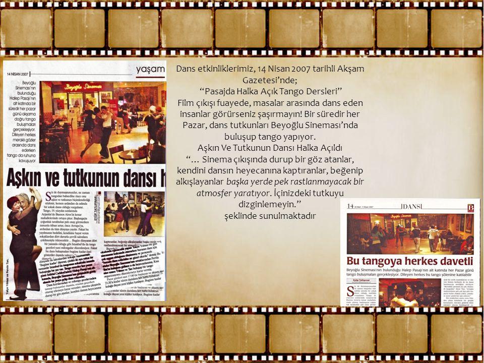"""Dans etkinliklerimiz, 14 Nisan 2007 tarihli Akşam Gazetesi'nde; """"Pasajda Halka Açık Tango Dersleri"""" Film çıkışı fuayede, masalar arasında dans eden in"""