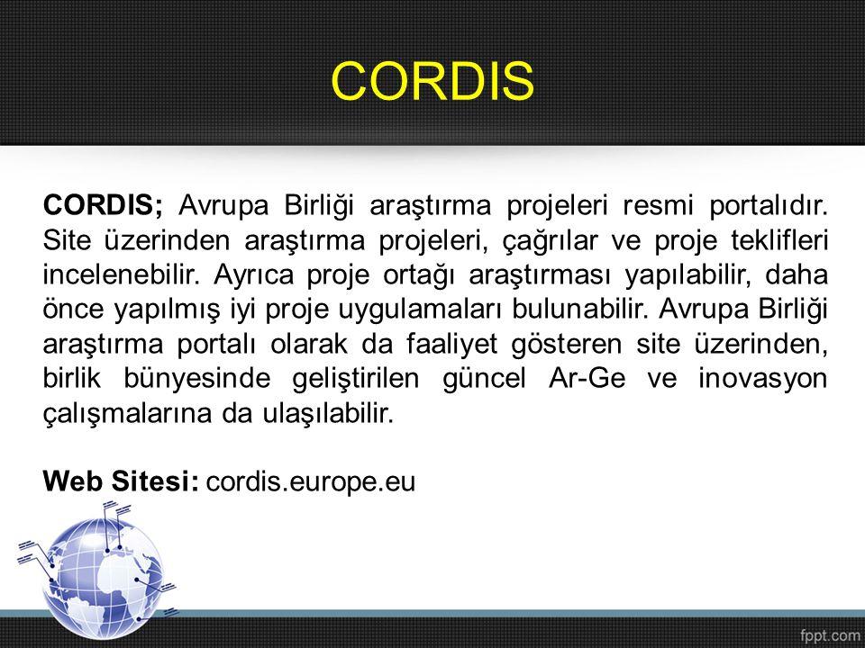 CORDIS CORDIS; Avrupa Birliği araştırma projeleri resmi portalıdır. Site üzerinden araştırma projeleri, çağrılar ve proje teklifleri incelenebilir. Ay