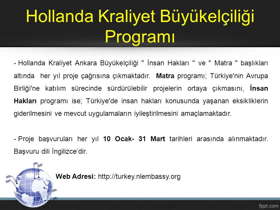 Hollanda Kraliyet Büyükelçiliği Programı - Hollanda Kraliyet Ankara Büyükelçiliği