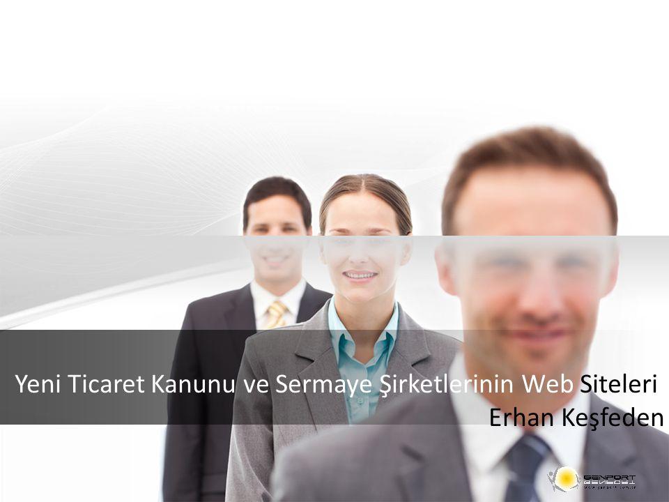Yeni Ticaret Kanunu ve Sermaye Şirketlerinin Web Siteleri Erhan Keşfeden