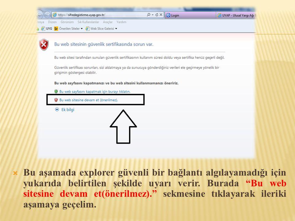  Yukarıdaki ekranda görüldüğü gibi Şifre Talep sayfasına geldik.