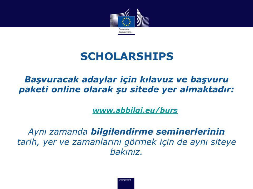 SCHOLARSHIPS Başvuracak adaylar için kılavuz ve başvuru paketi online olarak şu sitede yer almaktadır: www.abbilgi.eu/burs Aynı zamanda bilgilendirme seminerlerinin tarih, yer ve zamanlarını görmek için de aynı siteye bakınız.