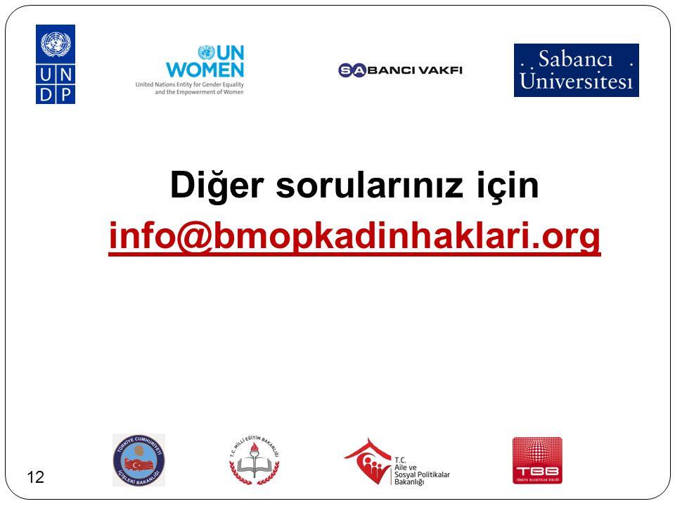 Diğer sorularınız için info@bmopkadinhaklari.org 12