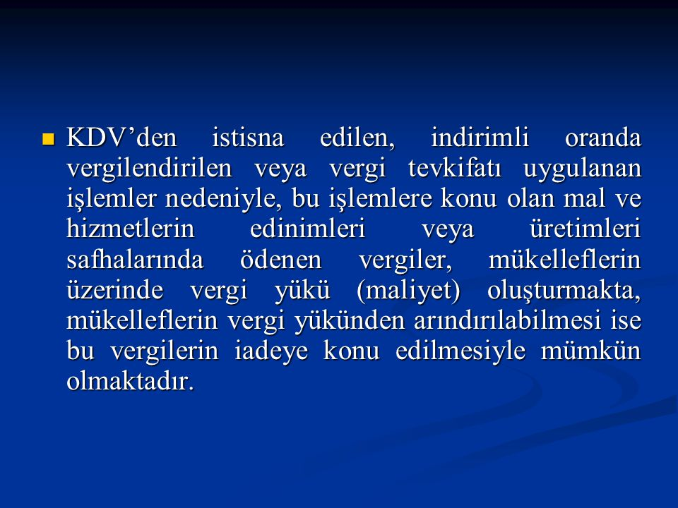 - b bendi kapsamında;  43 Seri No.lu KDV genel tebliğ uyarınca Türkiye'de ikamet etmeyen yolcuların satın alarak yurt dışına götürdükleri yolcu beraberi eşya ihracatından - c bendi kapsamında;  (Bavul ticareti kapsamında ihracat yapanlara satılanlar dahil) ihraç kaydıyla teslimlerden  doğan KDV iadelerin tabi olduğu genel esasları düzenleyen KDV genel tebliğleri yürürlükten kaldırılarak bu esaslar söz konusu genel tebliğde sistematik bir halde yeniden düzenlenmiştir.