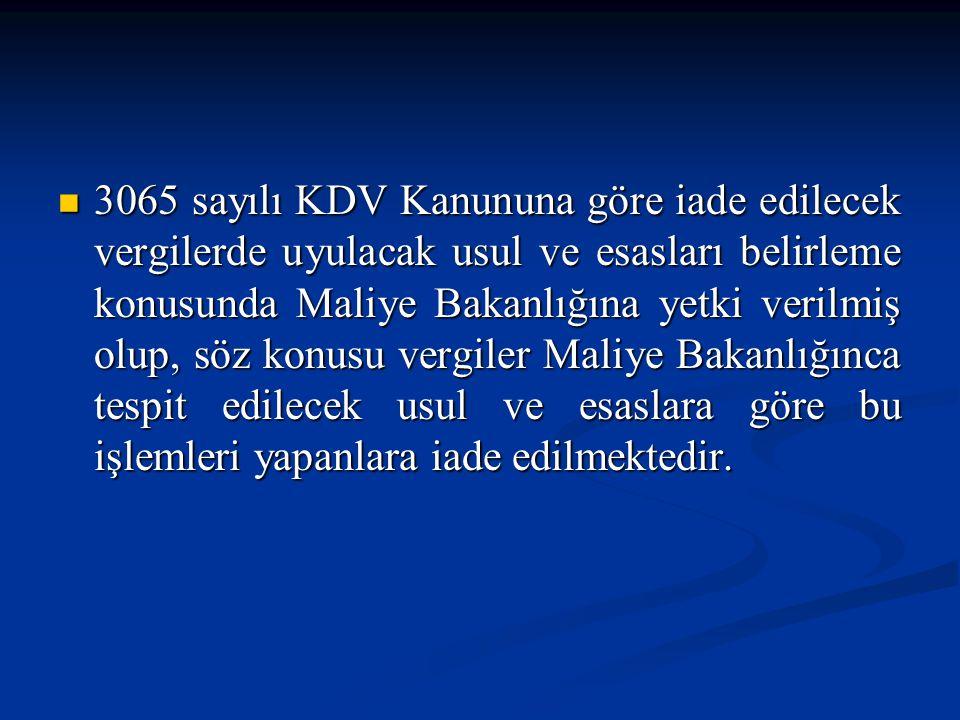 4.2- Türkiye – AB Çerçeve Anlaşması ● Dönem itibariyle 4.000.-YTL'ye kadar olan iadelerde: - İade talep dilekçesi, - İade talebinin yapıldığı döneme ilişkin indirilecek KDV listesi, - (AT yüklenicisi için) istisna sertifikasının örneği, - (Tedarikçi için) AT yüklenicisi ile yapılan sözleşmenin yararlanıcı kurum tarafından tasdikli örneği, - Mal alım-satımı ile hizmet sunumu ve işlere ilişkin fatura ve belgelerin aslı veya fotokopisi, - Yüklenilen KDV tablosu.