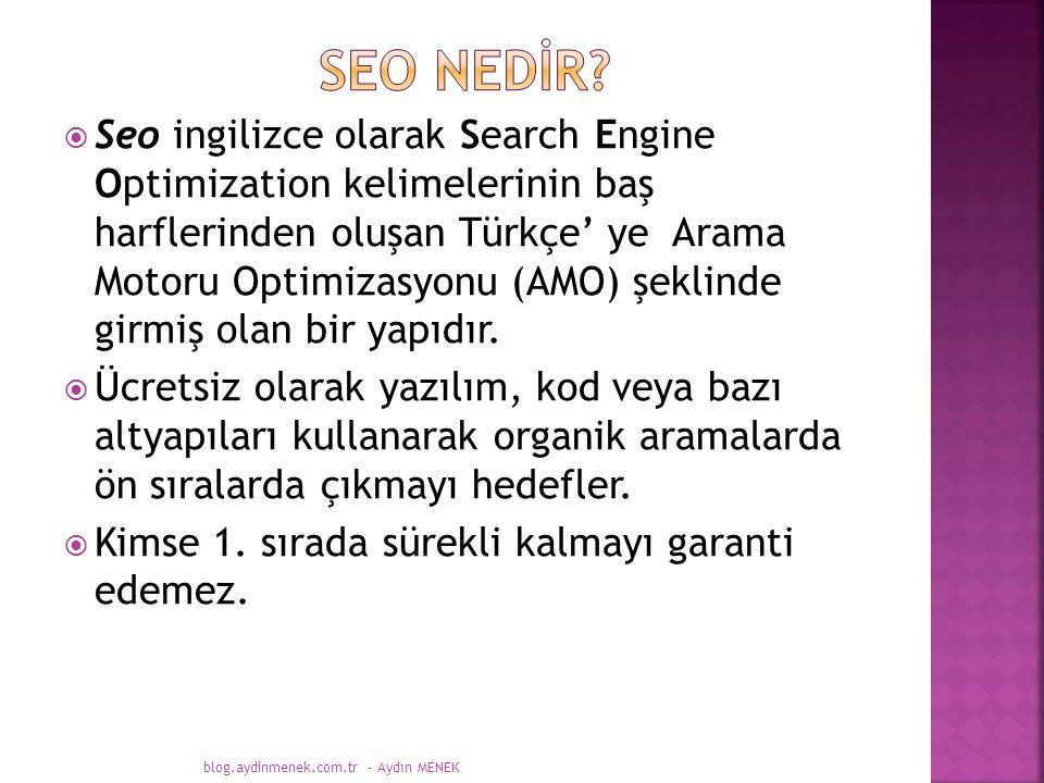  Seo ingilizce olarak Search Engine Optimization kelimelerinin baş harflerinden oluşan Türkçe' ye Arama Motoru Optimizasyonu (AMO) şeklinde girmiş olan bir yapıdır.