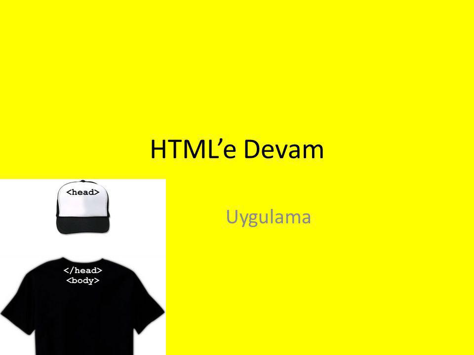HTML'e Devam Uygulama