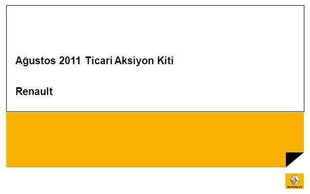 Ağustos 2011 Ticari Aksiyon Kiti Renault