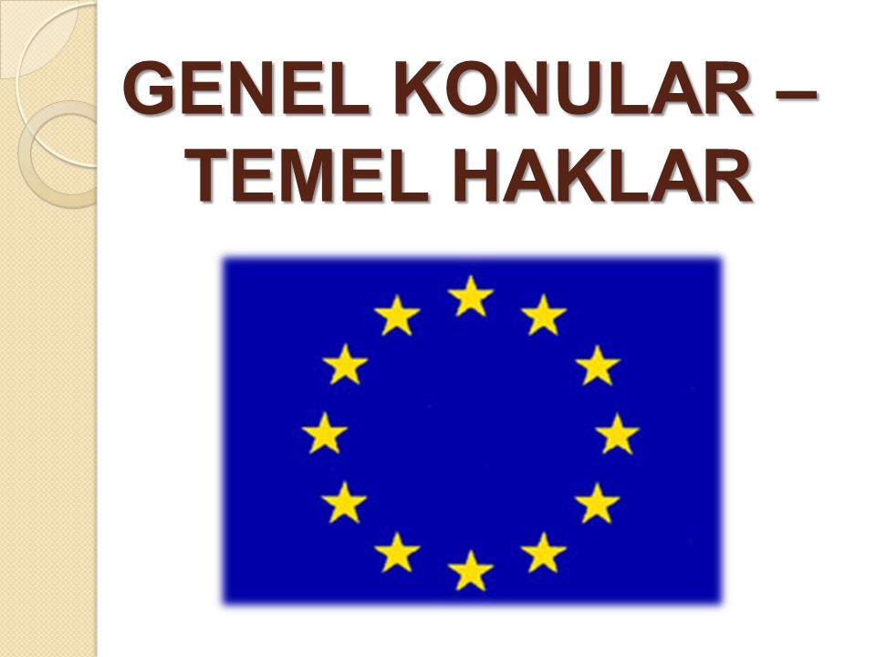 GENEL KONULAR – TEMEL HAKLAR