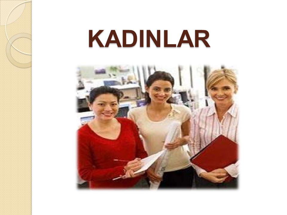 KADINLAR