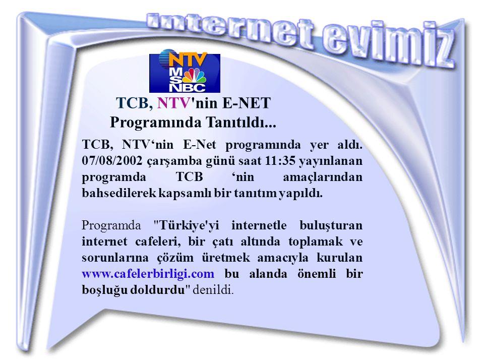 TCB, NTV'nin E-Net programında yer aldı.