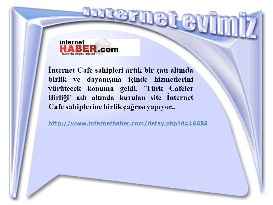 İnternet Cafe sahipleri artık bir çatı altında birlik ve dayanışma içinde hizmetlerini yürütecek konuma geldi.
