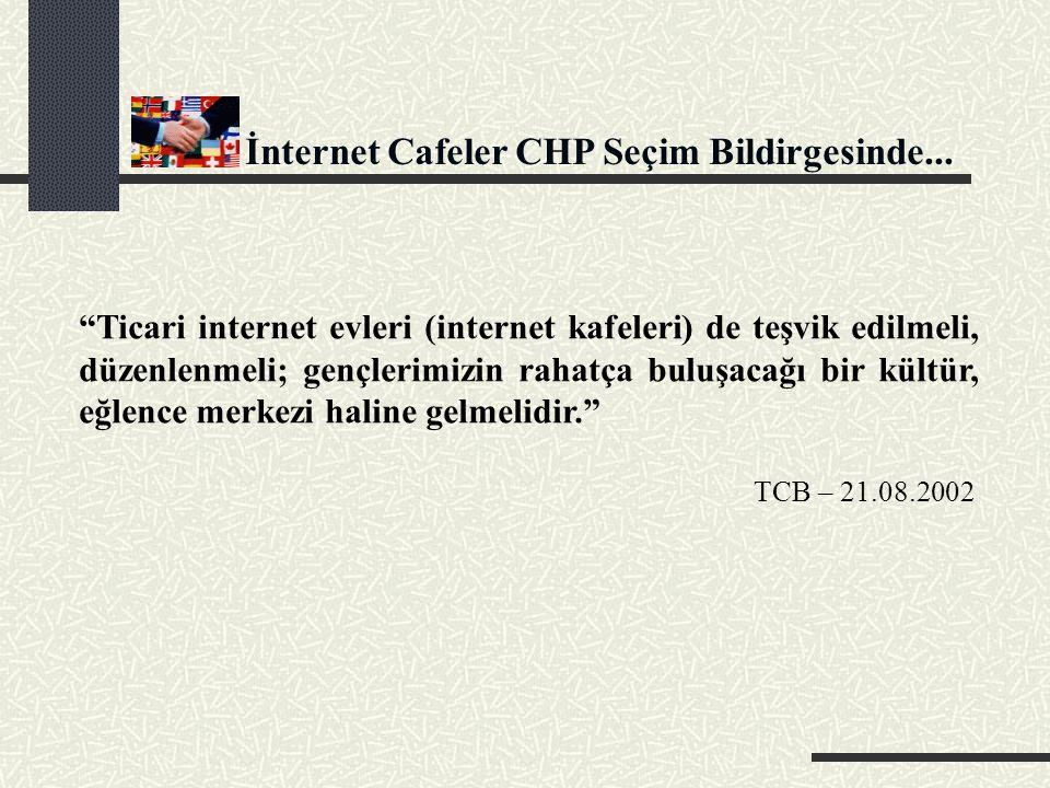 İnternet Cafeler CHP Seçim Bildirgesinde...