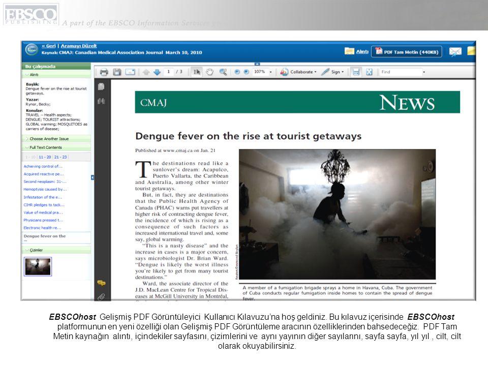 EBSCOhost Gelişmiş PDF Görüntüleyici Kullanıcı Kılavuzu'na hoş geldiniz. Bu kılavuz içerisinde EBSCOhost platformunun en yeni özelliği olan Gelişmiş P