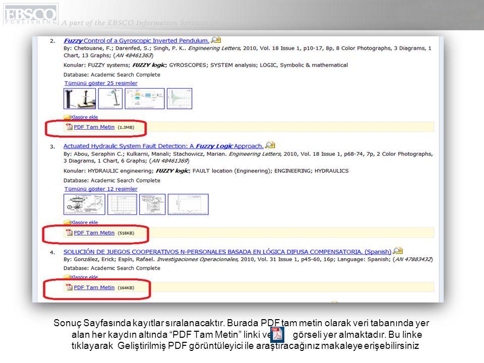 """Sonuç Sayfasında kayıtlar sıralanacaktır. Burada PDF tam metin olarak veri tabanında yer alan her kaydın altında """"PDF Tam Metin"""" linki ve görseli yer"""