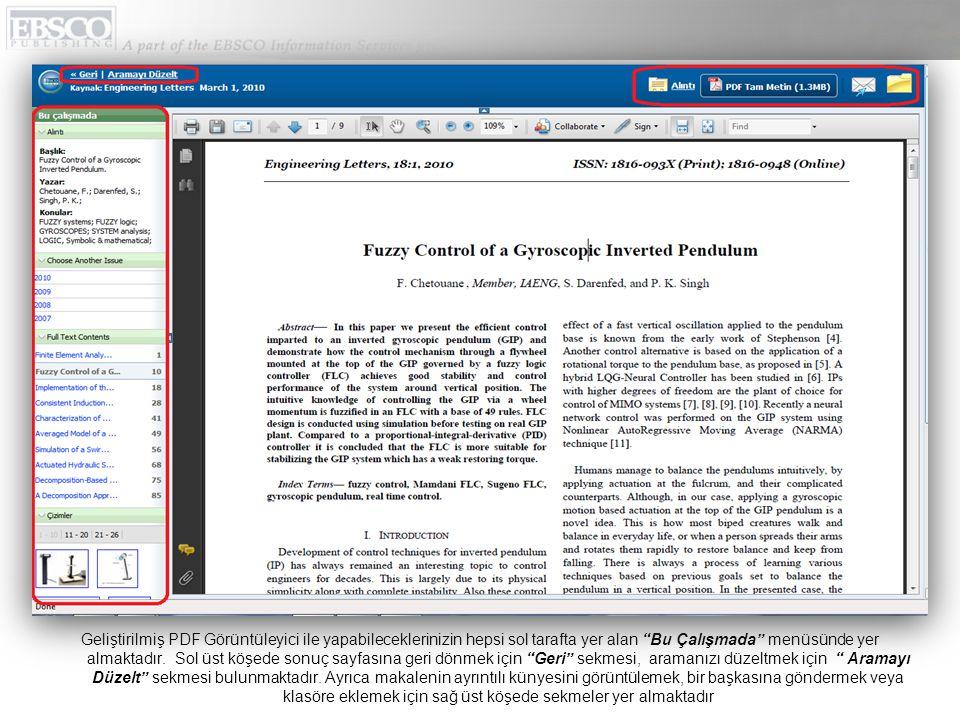 """Geliştirilmiş PDF Görüntüleyici ile yapabileceklerinizin hepsi sol tarafta yer alan """"Bu Çalışmada"""" menüsünde yer almaktadır. Sol üst köşede sonuç sayf"""