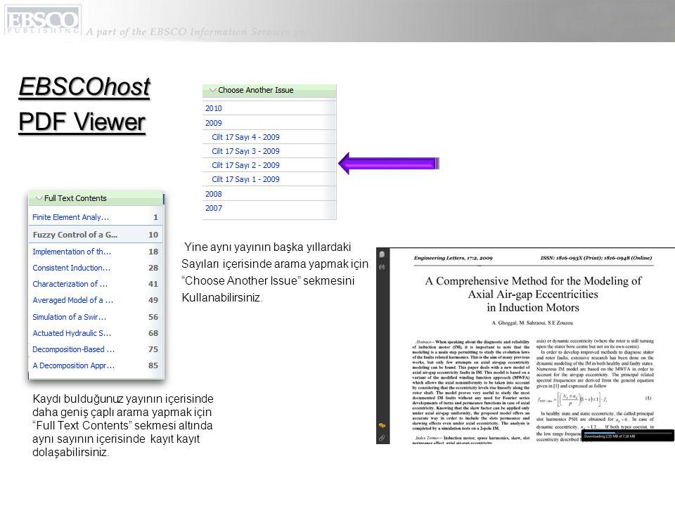 """Kaydı bulduğunuz yayının içerisinde daha geniş çaplı arama yapmak için """"Full Text Contents"""" sekmesi altında aynı sayının içerisinde kayıt kayıt dolaşa"""