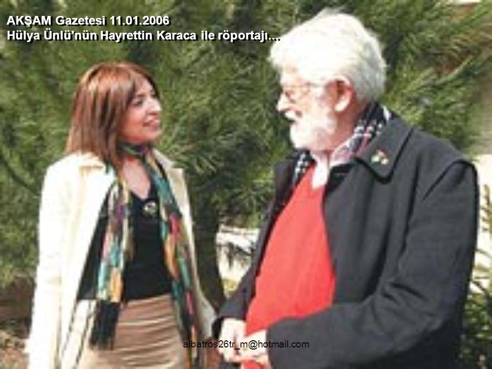 albatros26tr_m@hotmail.com Karaca markasının ve TEMA Vakfı'nın kurucusu Hayrettin Karaca