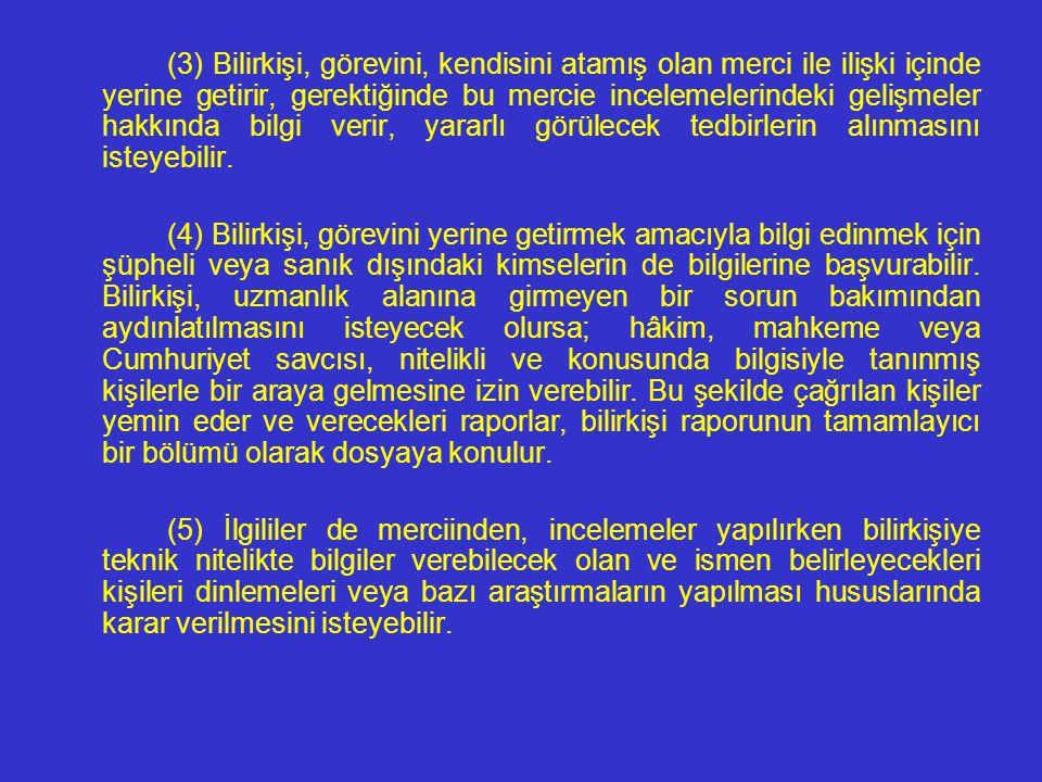 ATAMA KARARI VE İNCELEMELERİN YÜRÜTÜLMESİ MADDE 66. - (1) Bilirkişi incelemesi yaptırılmasına ilişkin kararda, cevaplandırılması uzmanlığı, özel veya